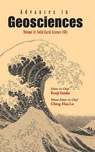 Advances in Geosciences: Volume 31: Solid Earth Sciences (SE): Ching-Hua Lo