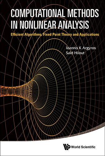 9789814405829: Computational Methods in Onlinear Analysis: Efficient Algorithms, Fixed Point Theory and Applications