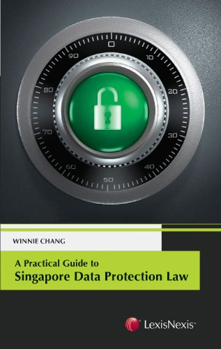 9789814406031: A Practical Guide to Singapore Data Protection Law