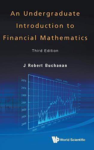 9789814407441: An Undergraduate Introduction to Financial Mathematics