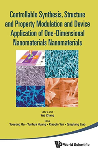 Controllable Synthesis, Structure And Property Modulation And Device Application Of One-Dimensional...