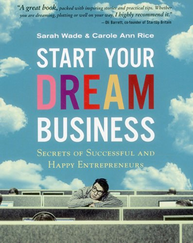 9789814408134: Start Your Dream Business: Secrets of Successful and Happy Entrepreneurs
