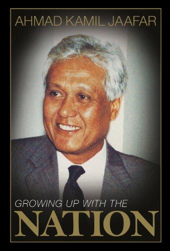 Growing Up with the Nation (Hardback): Ahmad Kamil Jaafar