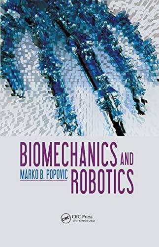 9789814411370: Biomechanics and Robotics