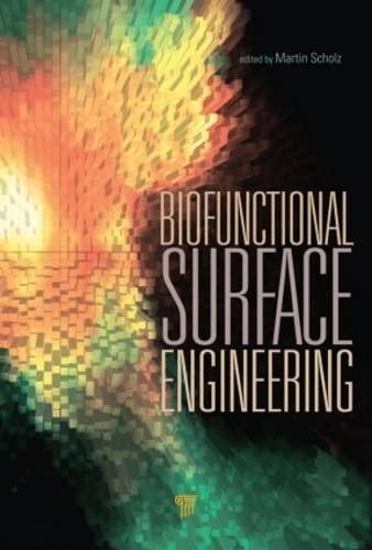 Biofunctional Surface Engineering: Pan Stanford