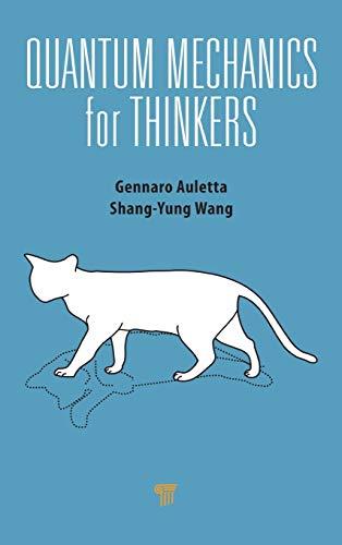 9789814411714: Quantum Mechanics for Thinkers