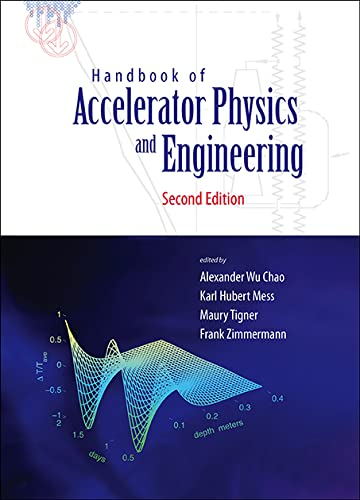 9789814415842: HANDBOOK OF ACCELERATOR PHYSICS AND ENGINEERING (2ND EDITION)