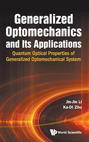 Generalized Optomechanics and Its Applications - Quantum: Jin-Jin Li; Ka-Di
