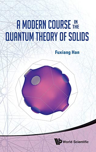 9789814417143: A Modern Course in the Quantum Theory of Solids