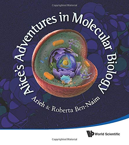 9789814417259: Alice's Adventures in Molecular Biology