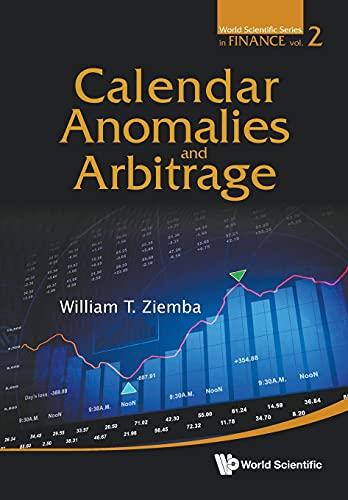 9789814417457: Calendar Anomalies and Arbitrage (World Scientific Series in Finance) (Volume 2)
