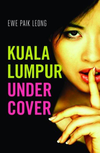 9789814423175: Leong, E: Kuala Lumpur Undecover