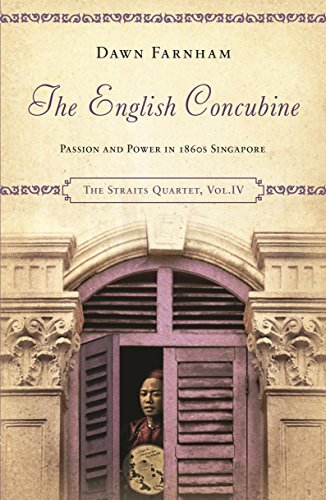 9789814423229: The English Concubine: Passion and Power in 1860s Singapore