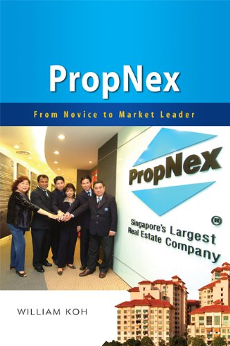 9789814424325: PropNex: From Novice to Market Leader