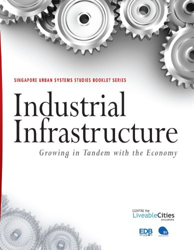 Industrial Infrastructure: Growing in Tandem with the: Centre for Liveable