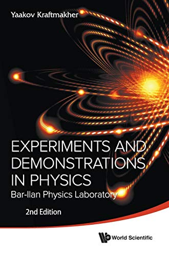 Experiments and Demonstrations in Physics (2nd edition): Yaakov Kraftmakher