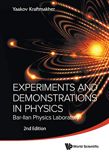 9789814434898: Experiments And Demonstrations In Physics: Bar-Ilan Physics Laboratory (2Nd Edition)