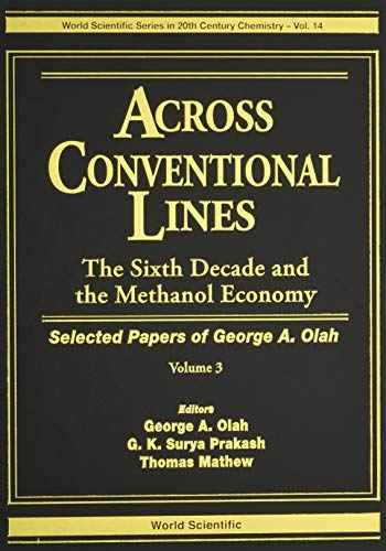 Across Conventional Lines: Selected Papers of George: Olah, George A.