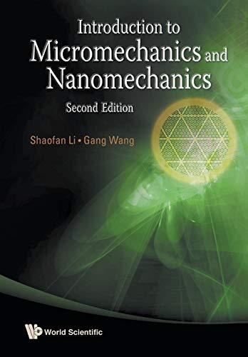 9789814436762: Introduction to Micromechanics and Nanomechanics: 2nd Edition