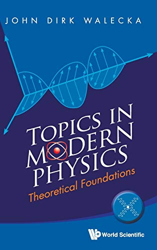9789814436885: Topics in Modern Physics: Theoretical Foundations