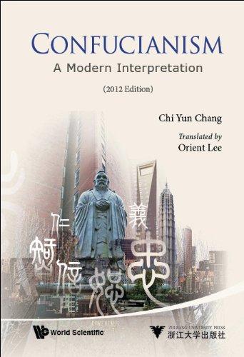 9789814439879: Confucianism: A Modern Interpretation