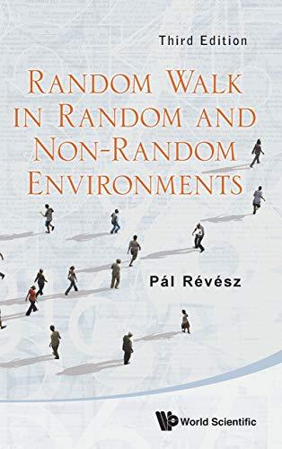 Random Walk in Random and Non-Random Environments: Pal Revesz