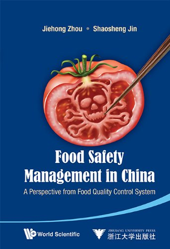 9789814447751: Food Safety Management in China: A Perspective from Food Quality Control System