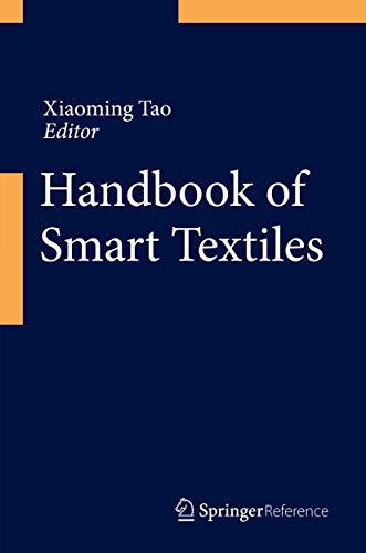 Handbook of Smart Textiles: Xiaoming Tao