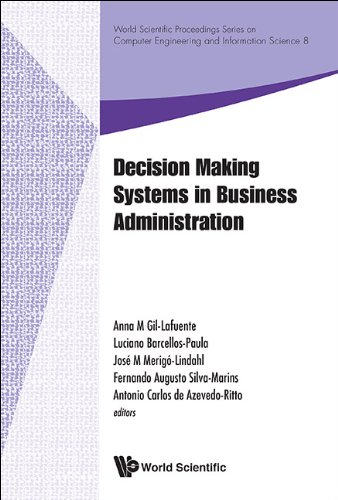 Decision Making Systems in Business Administration: Proceedings of the MS'12 International ...