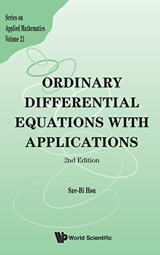 9789814452908: Ordinary Differential Equations with Applications (2nd Edition) (Series on Applied Mathematics)