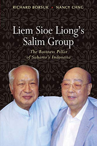 9789814459570: Liem Sioe Liong's Salim Group: The Business Pillar of Suharto's Indonesia