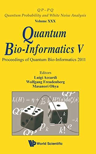 Quantum Bio-Informatics V: Proceedings of the Quantum: Luigi Accardi, Luigi