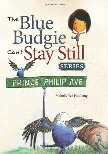 9789814461849: The Blue Budgie Can't Stay Still series