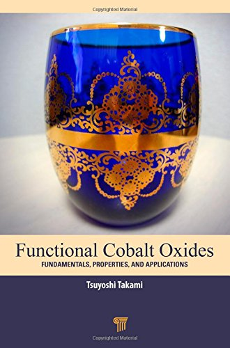 9789814463324: Functional Cobalt Oxides: Fundamentals, Properties and Applications