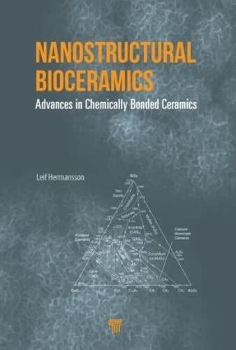 Nanostructural Bioceramics: Advances in Chemically Bonded Ceramics: Pan Stanford