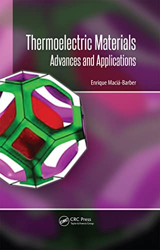 9789814463522: Thermoelectric Materials: Advances and Applications