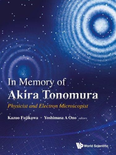 In Memory of Akira Tonomura: Fujikawa, Kazuo