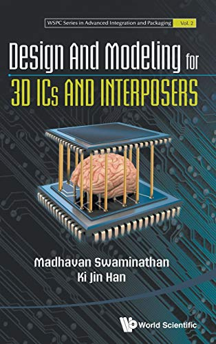 9789814508599: Design and Modeling for 3DICs and Interposers (Wspc Series in Advanced Integration and Packaging)