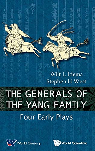 9789814508681: The Generals of the Yang Family: Four Early Plays