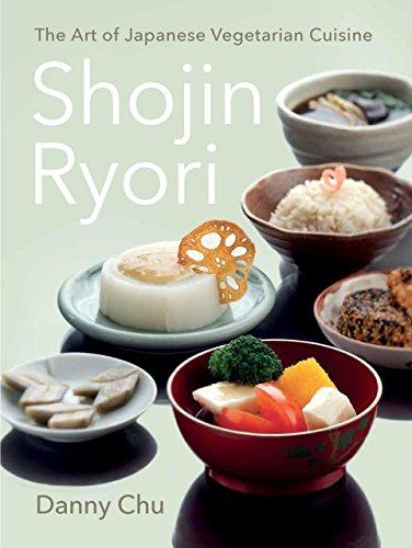 Shojin Ryori: The Art of Japanese Vegetarian: Danny Chu