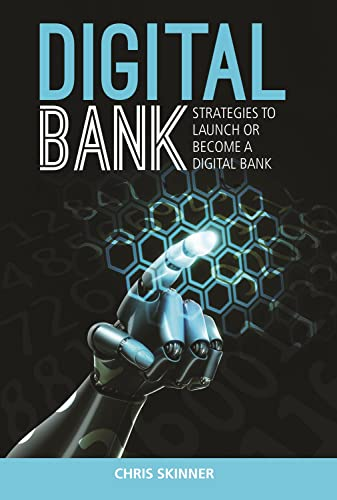 9789814516464: Digital Bank: Strategies to Launch or Become a Digital Bank