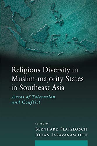 Religious Diversity in Muslim-majority States in Southeast Asia: Areas of Toleration and Conflict