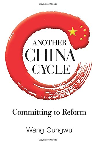 9789814522649: Another China Cycle : Committing to Reform
