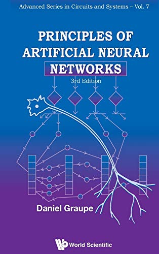 9789814522731: Principles of Artificial Neural Networks: 3rd Edition (Advanced Series in Circuits & Systems) (Advanced Series in Circuits and Systems)