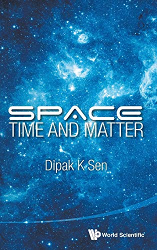 9789814522830: Space, Time And Matter