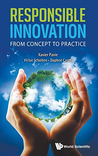 9789814525077: RESPONSIBLE INNOVATION: FROM CONCEPT TO PRACTICE