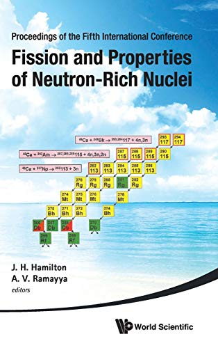 9789814525428: Fission and Properties of Neutron-Rich Nuclei: Proceedings of the Fifth International Conference on ICFN5