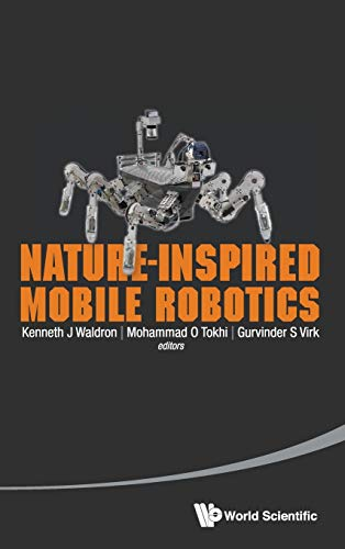 9789814525527: Nature-Inspired Mobile Robotics: Proceedings of the 16th International Conference on Climbing and Walking Robots and the Support Technologies for Mobile Machines