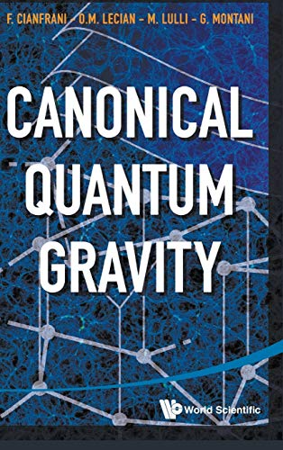 9789814556644: Canonical Quantum Gravity: Fundamentals and Recent Developments