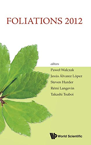 Foliations 2012: Proceedings of the International Conference: P Walczak, J